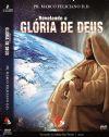 Revelando a Glória de Deus - Pastor Marco Feliciano