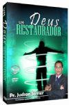 Um Deus Restaurador - Pastor Judson Jarrier