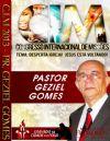 C.I.M - Congresso Internacional de Missões 2013 - Pastor Geziel Gomes