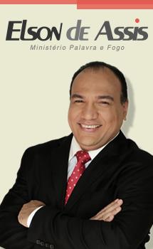 Pastor Elson de Assis - Ministério Palavra e Fogo