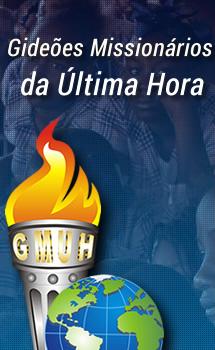 Gide�es Mission�rios da �ltima Hora - GMUH
