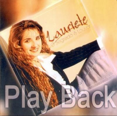 Playback Lauriete - O Segredo É Louvar * Original