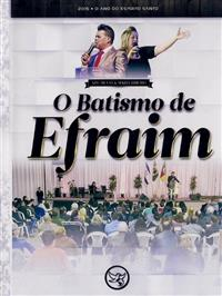 O Batismo de Efraim - Ap. Silvio Ribeiro