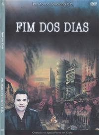 Fim dos Dias - Pastor Marco Feliciano