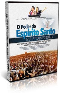 O Poder do Esp�rito Santo e a 3� Dimens�o - Ap�stolo Silvio Ribeiro