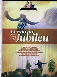 A Festa do Jubileu - Ap. Silvio Ribeiro