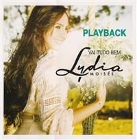 Vai Tudo Bem - Lydia Mois�s - Somente Playback