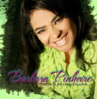 Essência de um Adorador - Bárbara Pinheiro