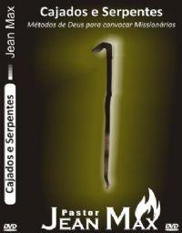 Cajados e Serpentes - Pastor Jean Max