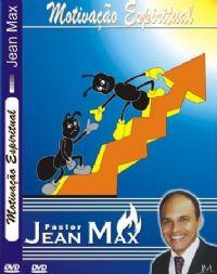 Motivação Espiritual - Pastor Jean Max