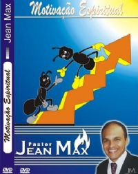 Motiva��o Espiritual - Pastor Jean Max