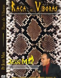 Raça de Víboras - Pastor Jean Max