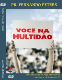 Você na Multidão - Pastor Fernando Peters