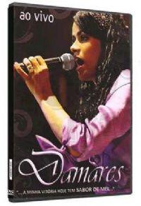 A Minha Vitória tem Sabor de Mel - Damares - DVD - AO VIVO