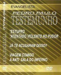 Testemunho - Evangelista Pedro Paulo