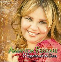 Espetáculo de Deus - Amanda Ferrari