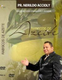 Rabiscos de Azeite - Pastor Nerildo Accioly - GMUH -2007
