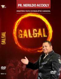 Galgal - Pastor Nerildo Accioly -  GMUH 2004