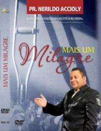 Mais um Milagre - Pastor Nerildo Accioly