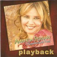 Espetaculo de Deus - Amanda Ferrari - Somente Play - Back