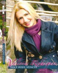 Voc� pode Vencer - Valeria Rodrigues - DVD
