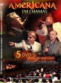 Americana em Chamas -  5 DVD de Pregações e 1 de Louvor