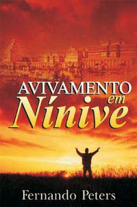 Avivamento em Nínive - LIVRO - Pastor Fernando Peters