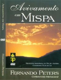 Avivamento em Mispa - Pastor Fernando Peters