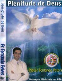Plenitude de Deus - Pastor Fernando Peters