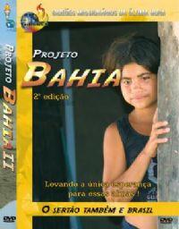 Projeto Bahia 2� Edi��o - Gide�es Mission�rios da �ltima Hora - GMUH
