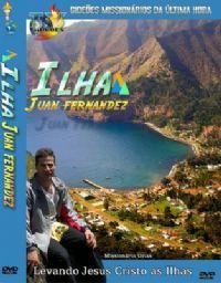 Projeto Ilha Juan Fernandes - Gide�es Mission�rios da �ltima Hora GMUH