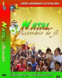 Projeto Natal Mission�rio de F� - Gide�es Mission�rios da �ltima Hora