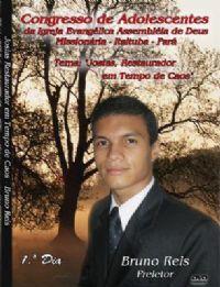 Josias , Restaurador em tempo de Caos - Conferencista Bruno Reis