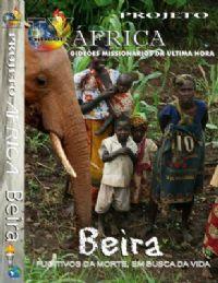 Projeto �frica - Beira  - Gide�es Mission�rios da �ltima Hora - GMUH