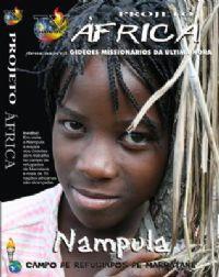 Projeto �frica - Nampula - Gide�es Mission�rios da �ltima Hora - GMUH