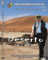 Projeto Deserto do Peru - Gideões Missionários da Última Hora - GMUH