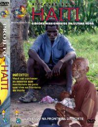 Projeto Haiti - Gide�es Mission�rios da �ltima Hora - GMUH