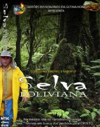 Projeto Selva Boliviana - Gideões Missionários da Última Hora - GMUH