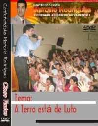 A Terra esta de Luto - Pastor Marcelo Rodrigues