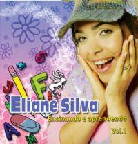 Ensinando e Aprendendo - Eliane Silva