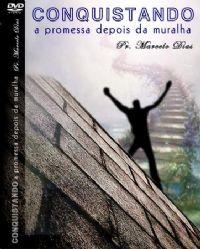 Conquistando a promessa depois da Muralha - Pastor Marcelo Dias