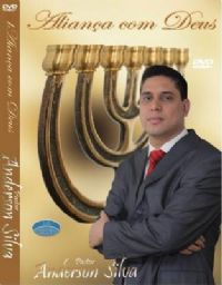 Aliança com Deus - Pastor Anderson Silva