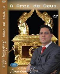 A Arca de Deus - Pastor Anderson Silva