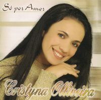 Só por Amor - Cristyna Olliveira