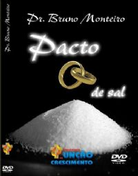 Pacto de Sal - Pastor Bruno Monteiro