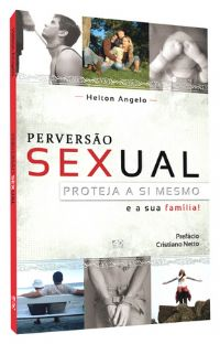 Perversão Sexual -  Pastor Helton Angelo