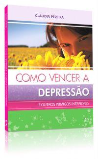 Como Vencer depressão - Bispa Claudia Pereira