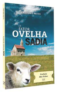 O Fator Ovelha Sadia - Bispo Cristiano Netto