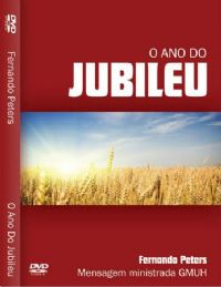 O Ano do Jubileu - Pastor Fernando Peters