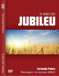 O Ano do Jubileu - Pastor Fernando Peters
